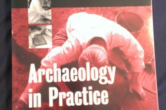 Bücher / Literatur: Archaeology in Practice. A student guide