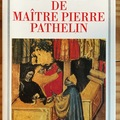 Books / literature: La farce du Maître Pathelin
